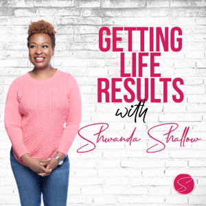 Getting Life Results