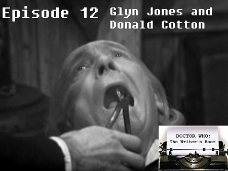 Episode 12 - Glyn Jones and Donald Cotton