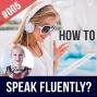 Artwork for #005 How to SPEAK English Fluently?