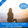 Artwork for Developing Deeper Insight On Your Purpose