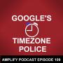 Artwork for Google's Timezone Police