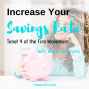 Artwork for Increase Your Savings Rate the Fourth Tenet of the FIRE Movement