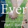 Artwork for Best Relationships Ever, part 1: Dating, by Pastor Greg Byman