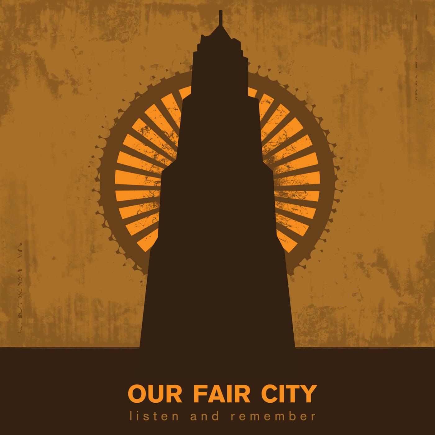 """""""    Our Fair City """" Podcast"""