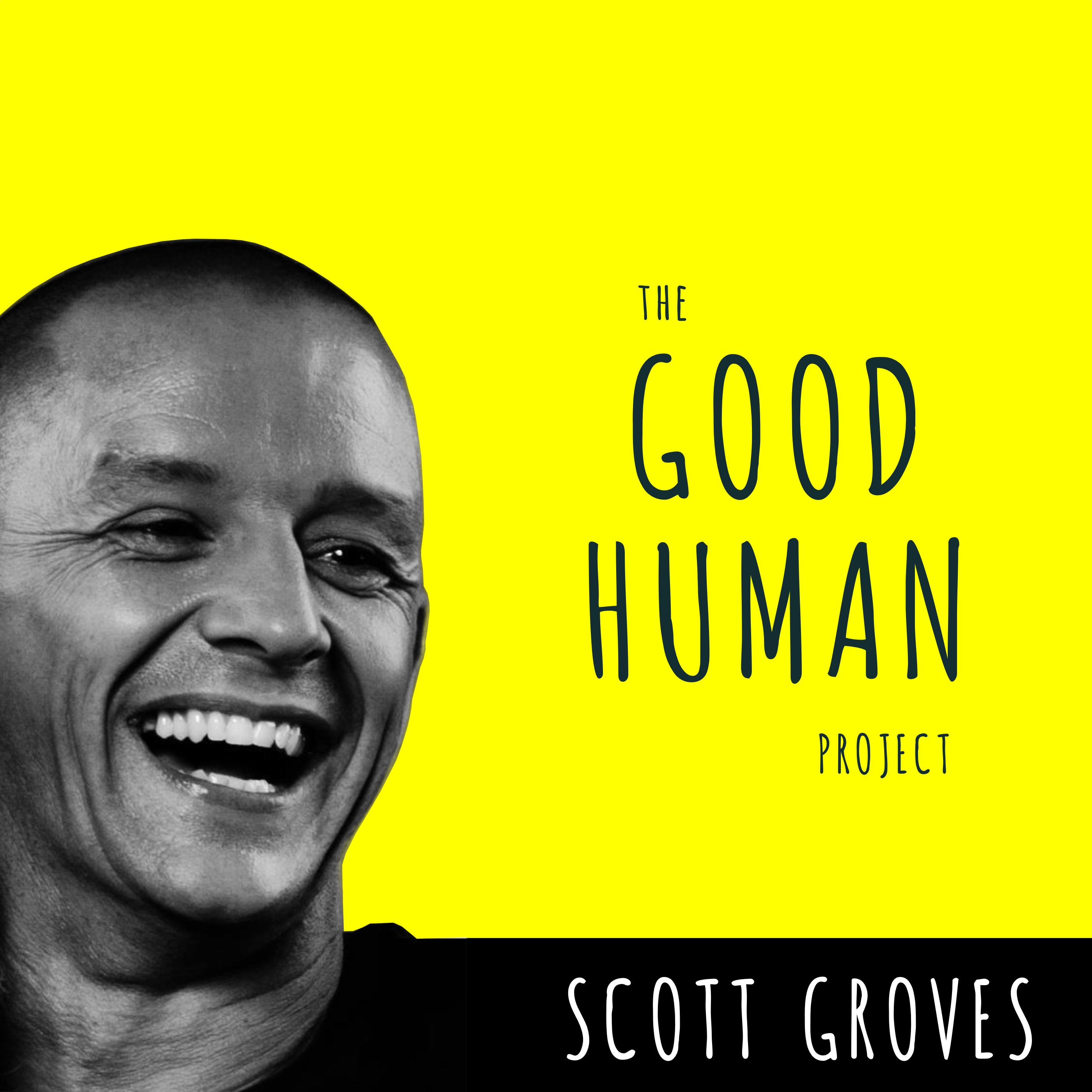 Ep 7 : Automatic Success [The Good Human Project]