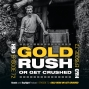Artwork for E72: GOLD RUSH OR GET CRUSHED