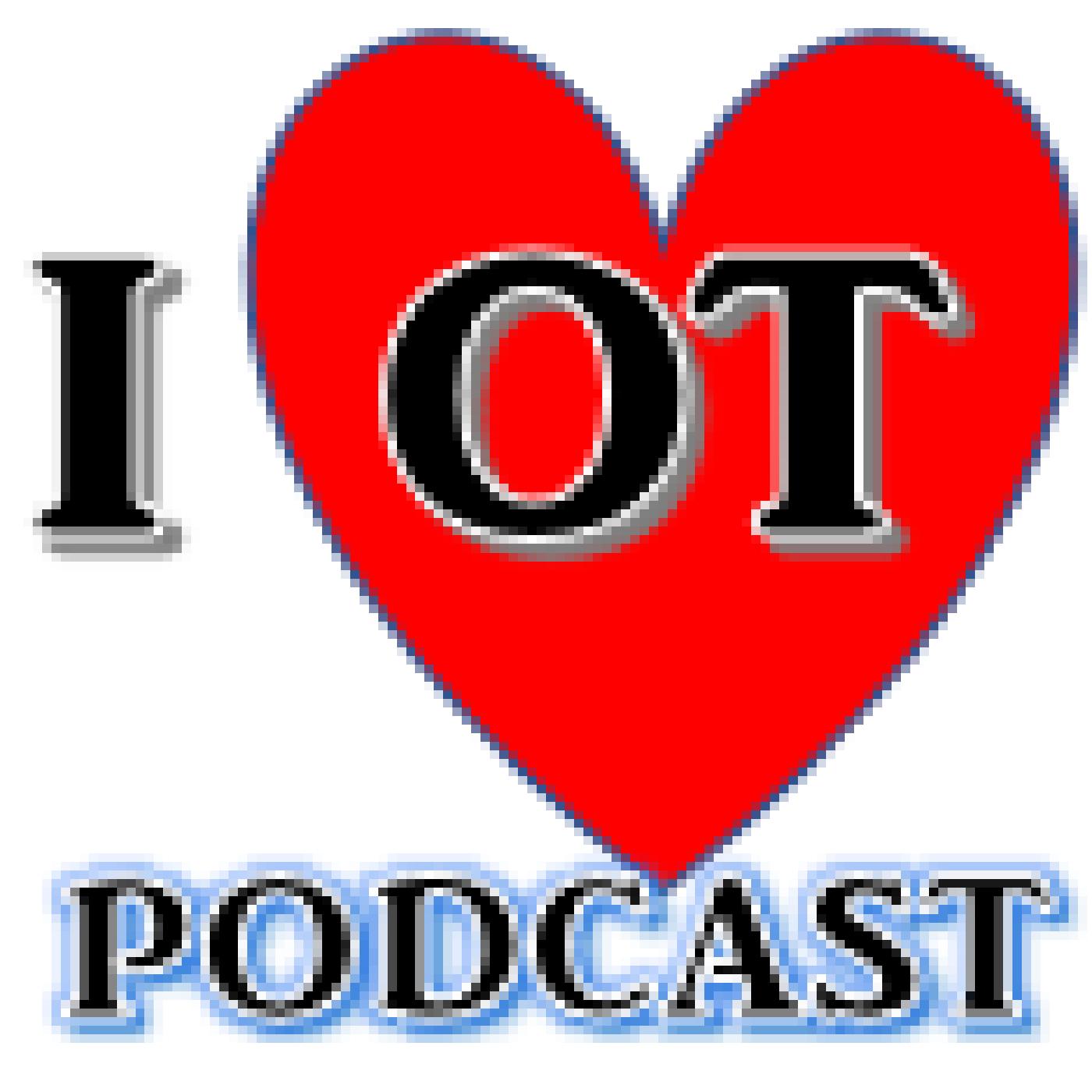 I Love OT Podcast show art
