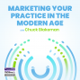 Artwork for Marketing Your Practice In The Modern Age