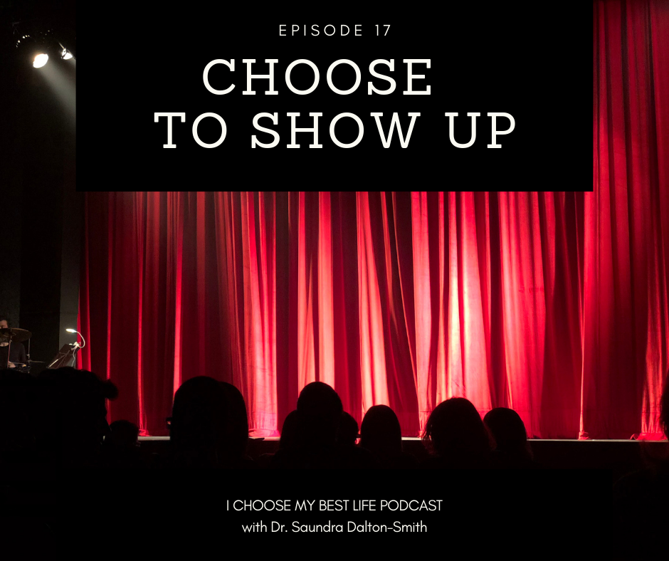Choose to Show Up
