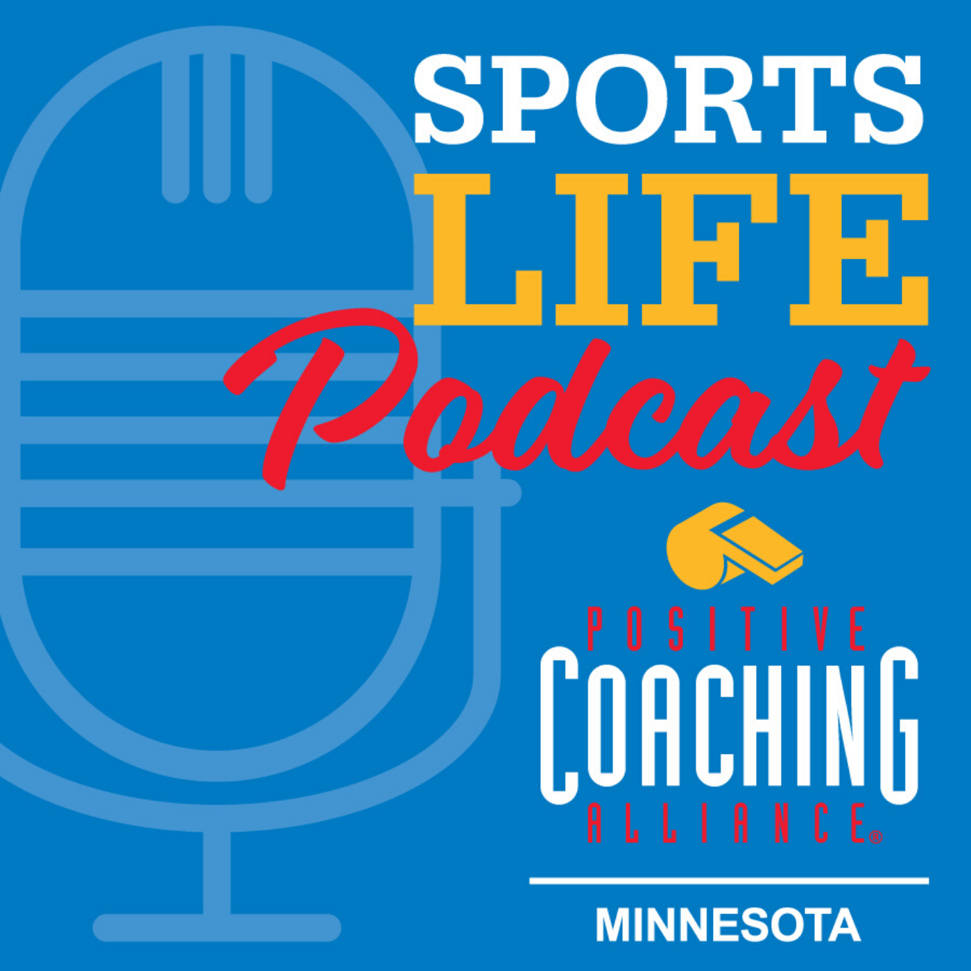 Ep 16: Positive Coaching Alliance-Minnesota Executive Director Troy Pearson on Navigating COVID-19 as a Non-Profit and How PCA Is Still Teaching Kids and Coaches Despite Canceled Seasons