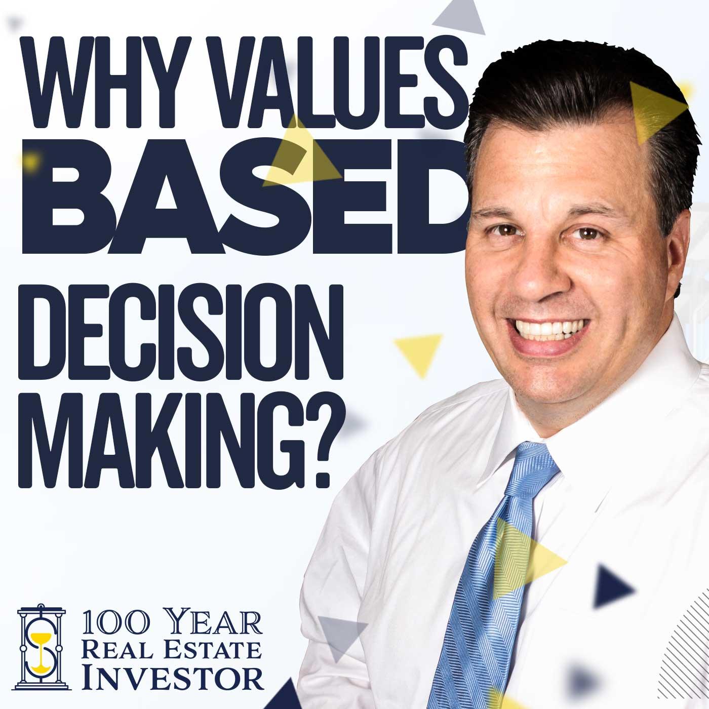 Rick Sapio & Value Based Decision Making