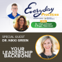 Artwork for Episode 110 – Your Leadership Backbone with Dr. Nikki Green