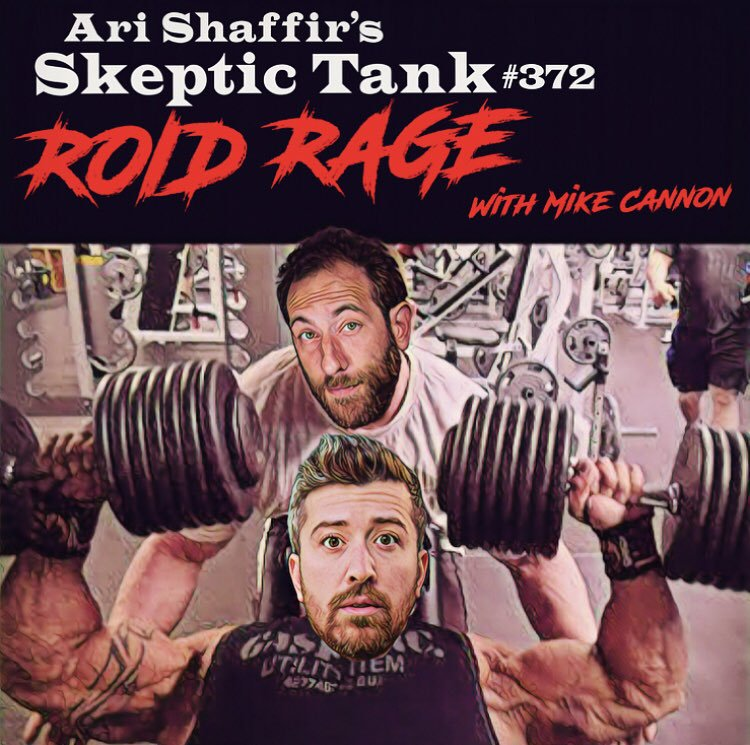 #372: 'Roid Rage (@iAmMikeCannon)