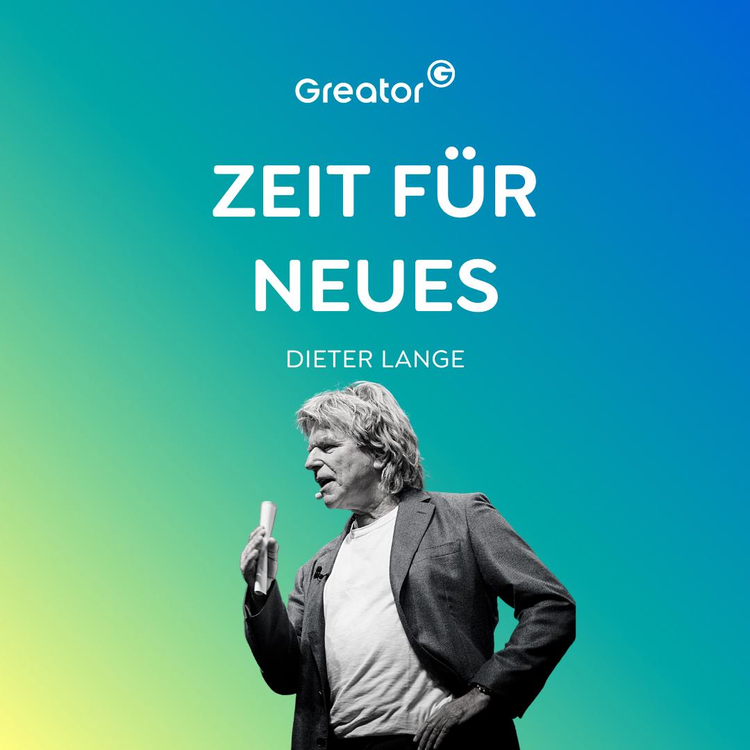 Sich trauen: JETZT ist die Zeit, um mutig zu sein & Neues auszuprobieren // Dieter Lange