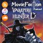 Artwork for MovieFaction Podcast - Vampire Hunter D: Bloodlust