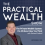 Artwork for The Private Wealth System: It's All About How You Think with Richard Canfield - Episode 109