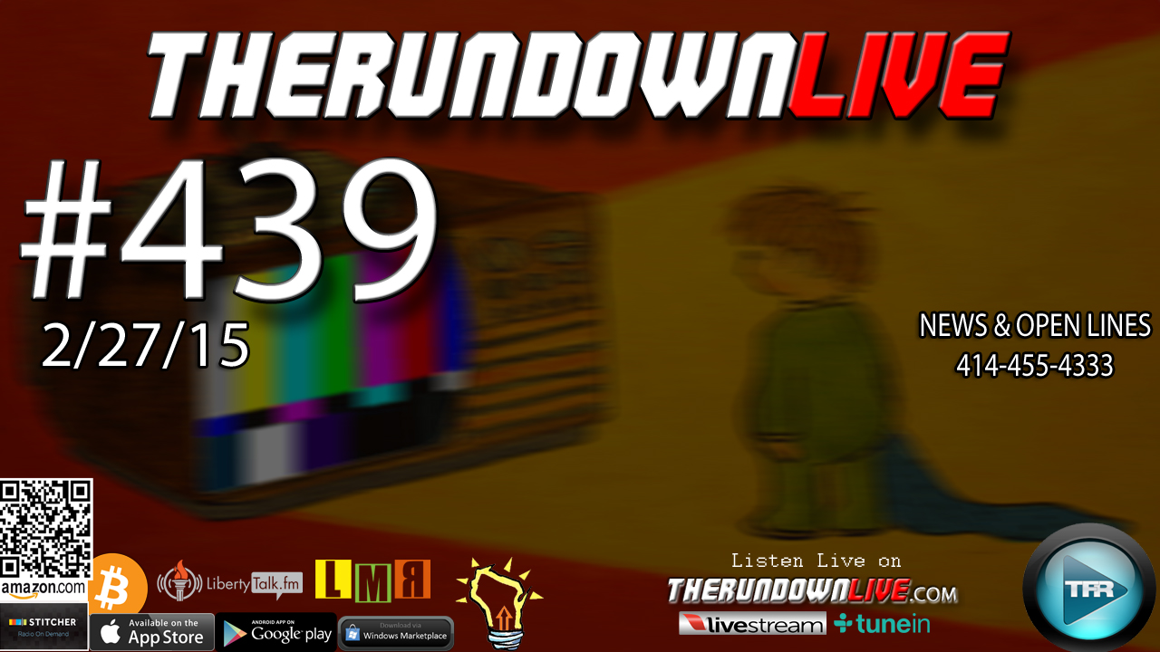 The Rundown Live #439 Open Lines (4 Your Safety,Weird Emails,BlackSites)