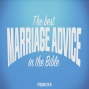 Artwork for The Best Marriage Advice in the Bible