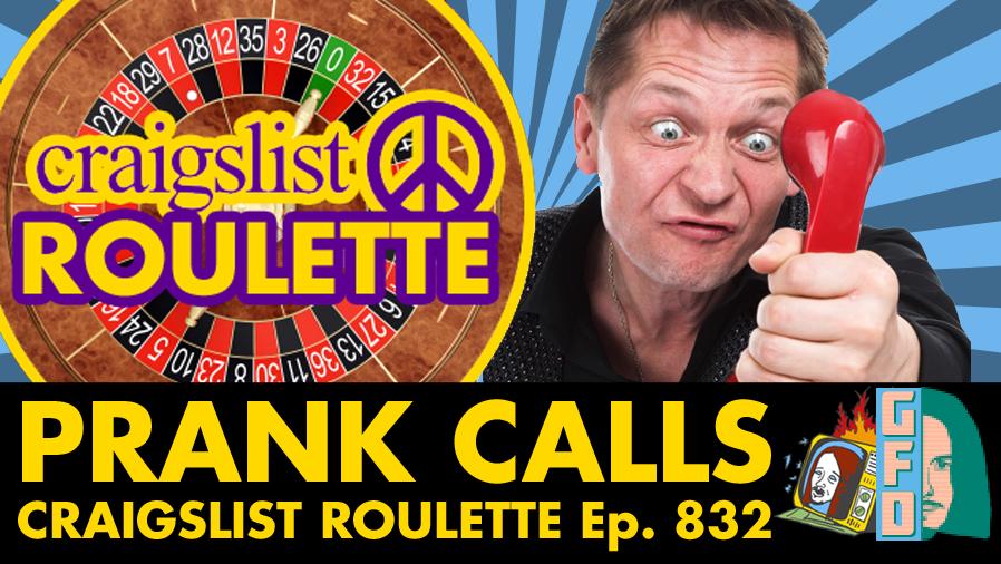 PRANK CALLS: Craigslist Roulette - Ep. 832 (PRANKS, CRANK CALLS, WTF)