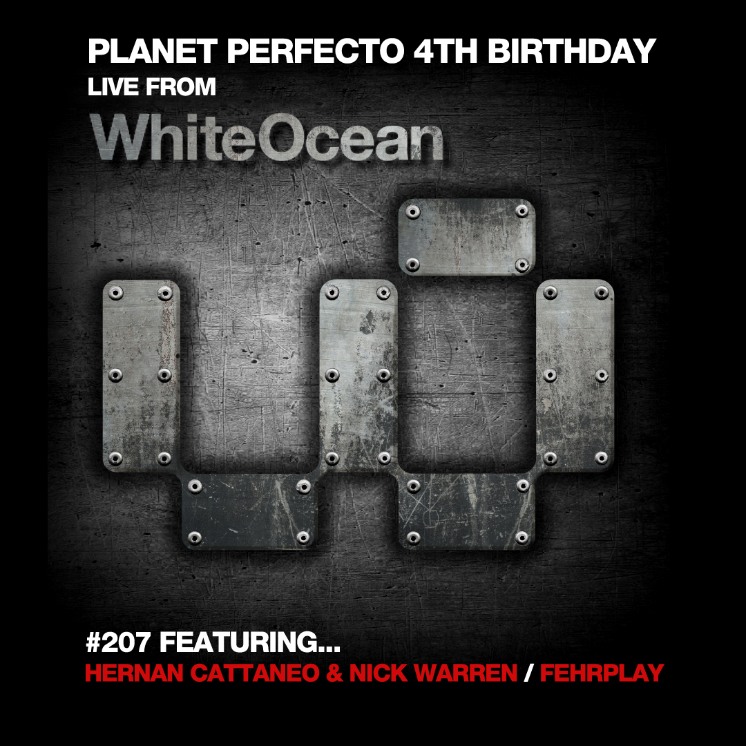 Planet Perfecto Podcast ft. Paul Oakenfold:  Episode 207