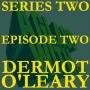 Artwork for S2 EP2: DERMOT O'LEARY
