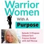 Artwork for WWP Episode 15: Purpose Delayed Isn't Purpose Denied with Jodi Mossop