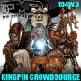 Artwork for EMP 134w.3: Kingpin Crowdsource