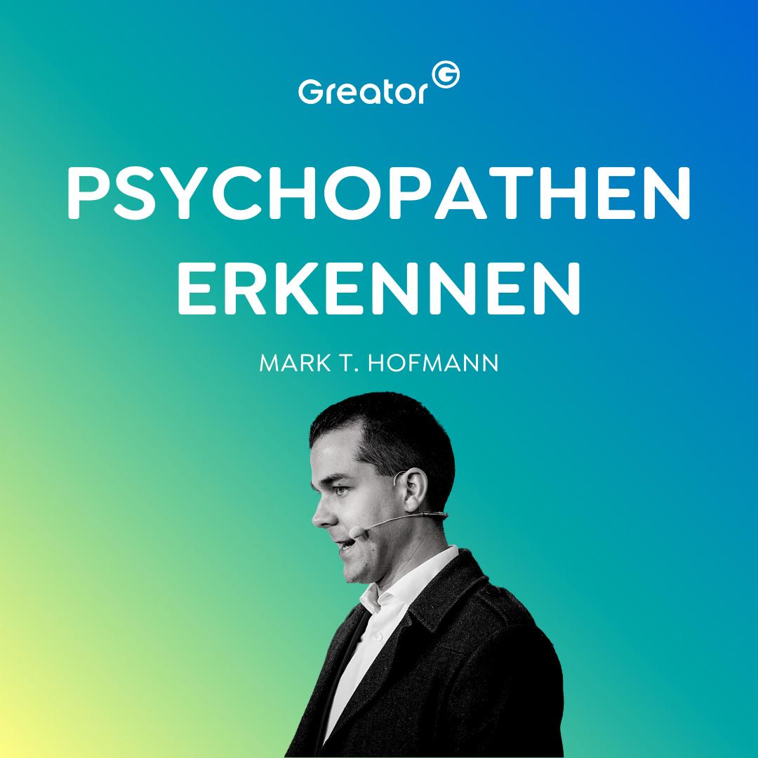 Alles nur Manipulation? Mit diesen Tricks erkennst du Psychopathen & Narzissten // Mark T. Hofmann