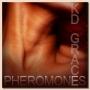 Artwork for Pheromones by KD Grace