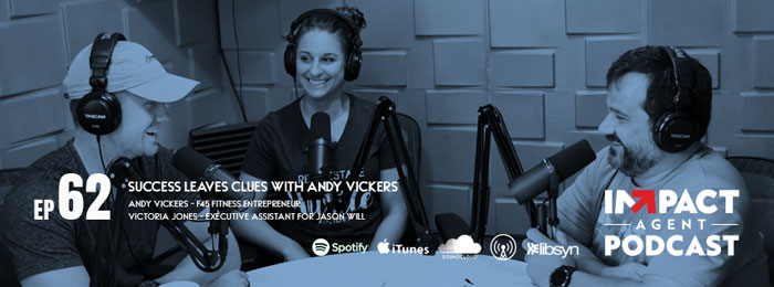 IMPACT Agent | ep62 | Andy Vickers