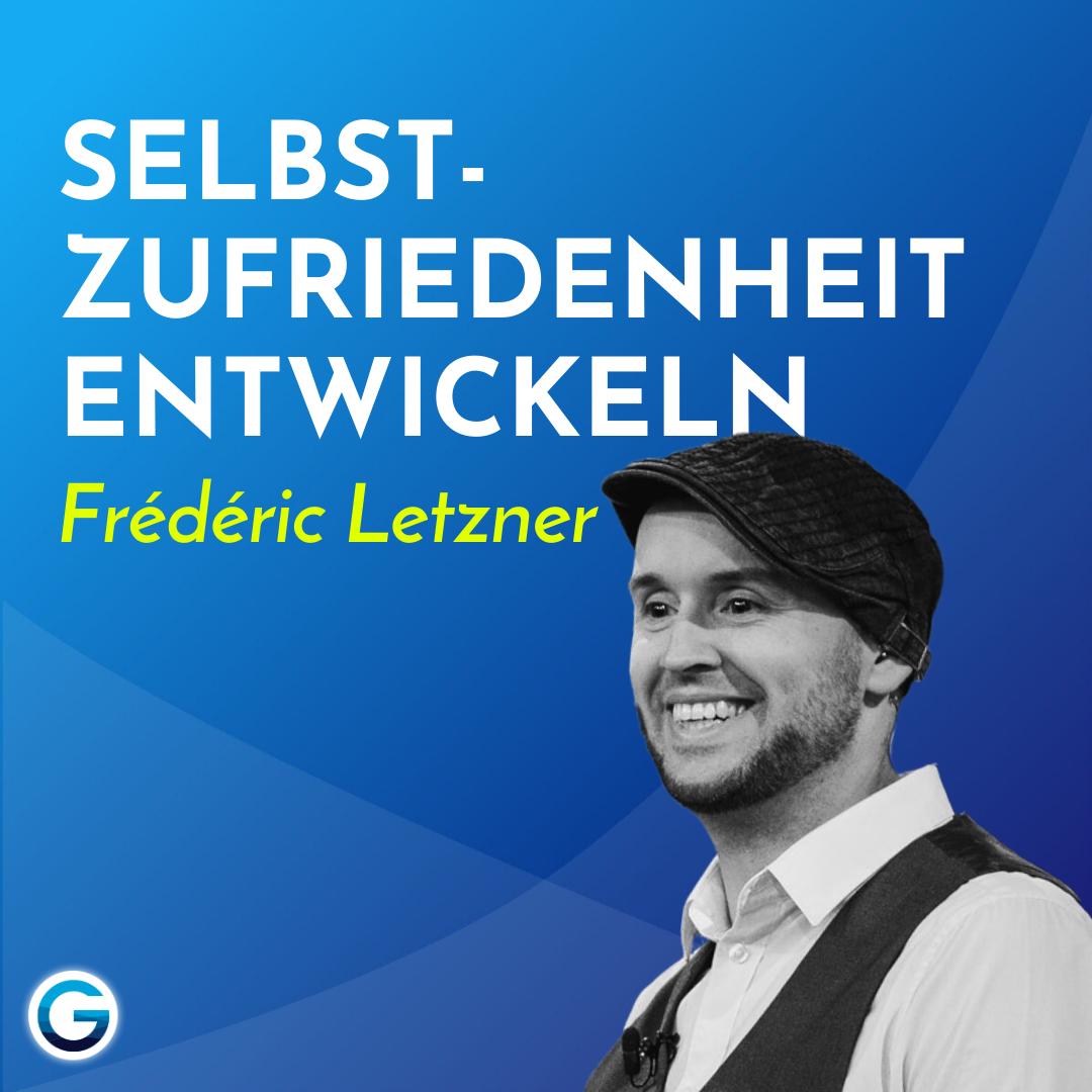 Selbstbewusstsein lernen: Warum dein Selbstwert nicht von deiner Leistung abhängt // Frédéric Letzner