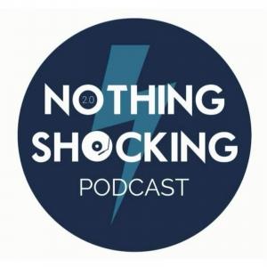 The Nothing Shocking Podcast