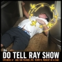 Artwork for The Do Tell Ray Show E-47 Golf on Tranqs, Mr. Termite, Monkey in a Cage