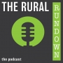 Artwork for The Rural Rundown #11 - Special Guest: Kim Dolbow Vann, California State Director for USDA Rural Development