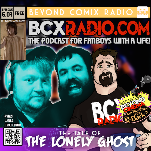 BCXradio 6.07 - the Tale of the Lonely Ghost