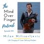 Artwork for 045 Milan Milisavljevic: Life Changing & Career Defining Mindsets