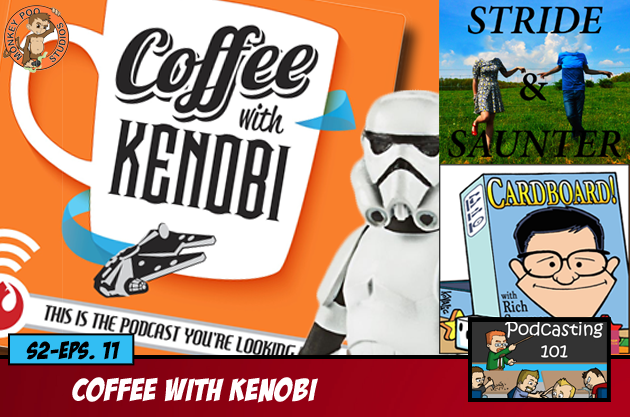 S2E11 Coffee With Kenobi
