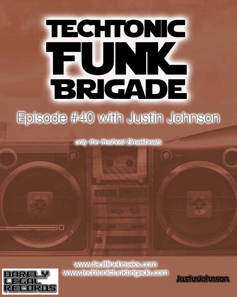 Techtonic Funk Brigade - episode #40