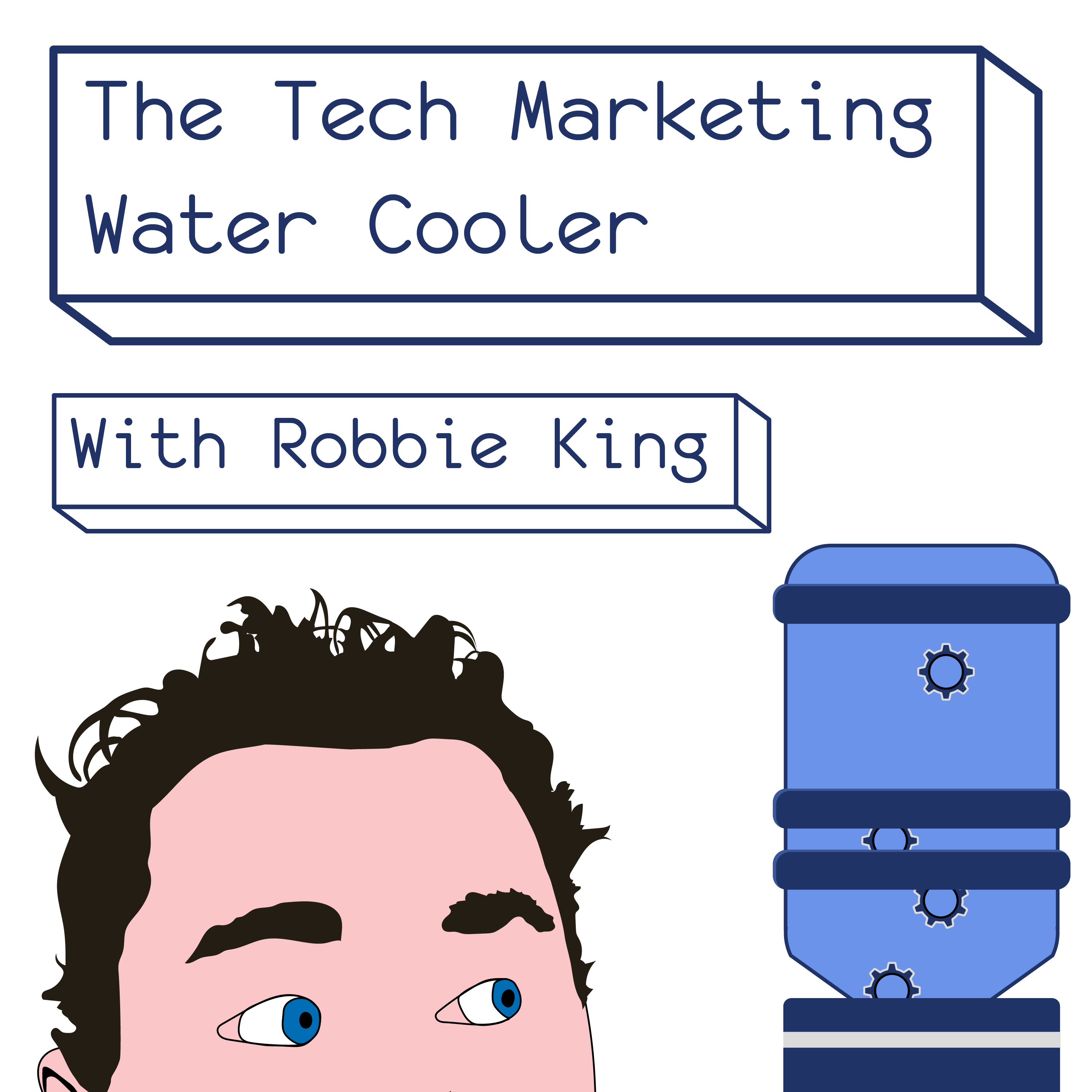 The Tech Marketing Water Cooler. Season 2, Episode 4; A Conversation With Growth Marketer and Marketing Consultancy Founder David Odier
