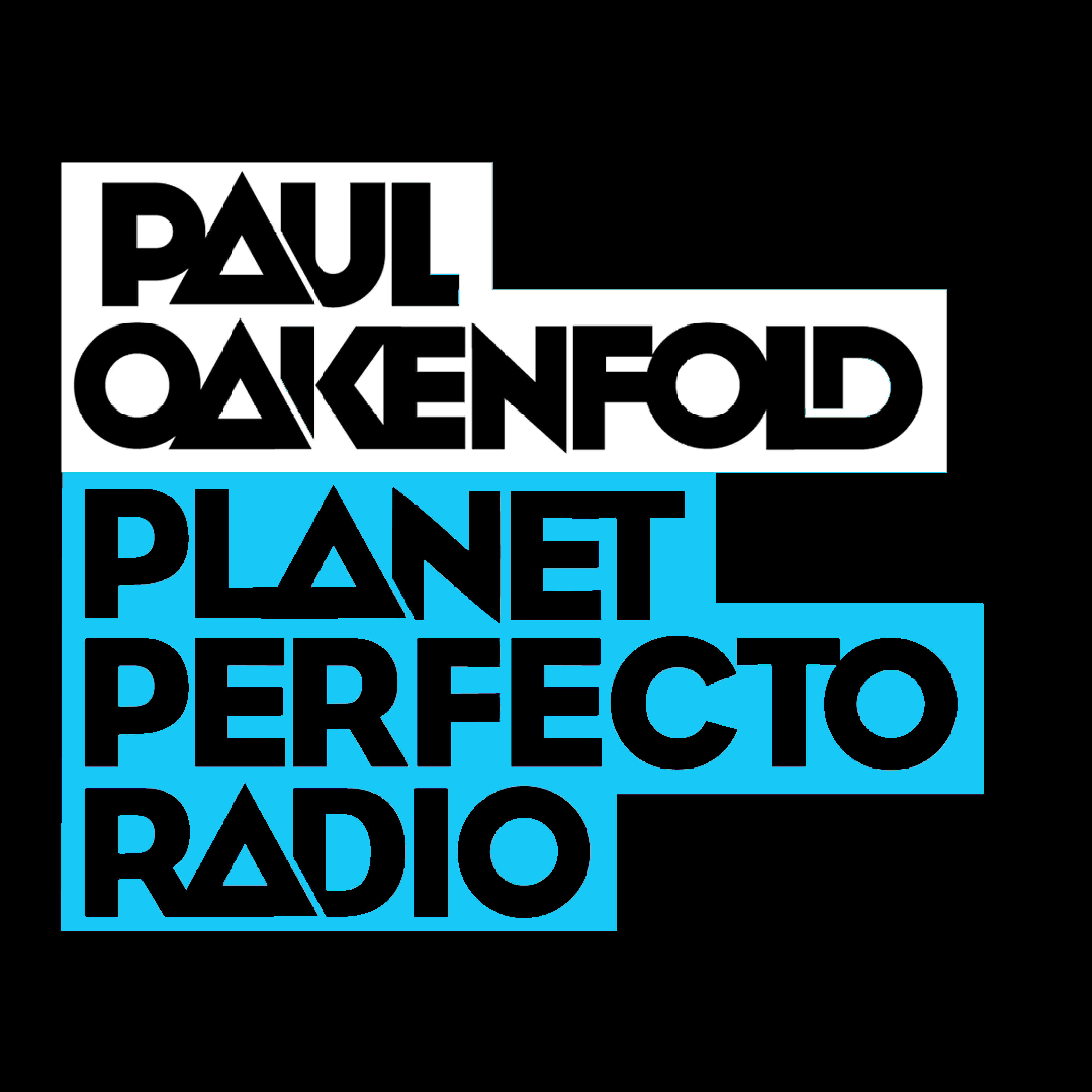 Planet Perfecto Podcast 558 ft. Paul Oakenfold