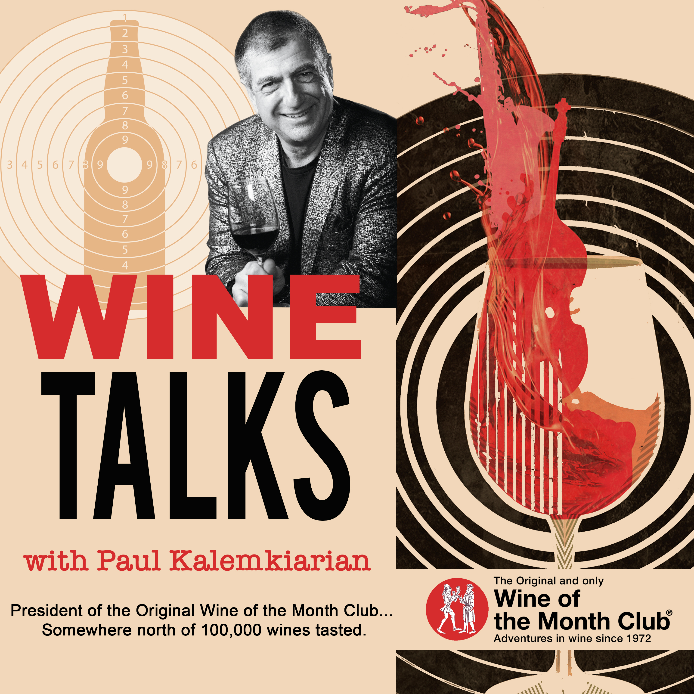 Wine Talks with Paul Kalemkiarian show art