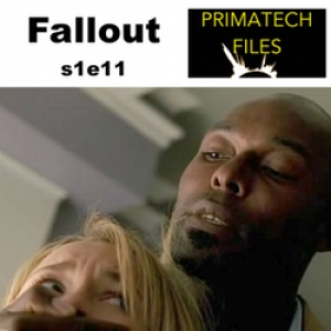 012 - S01E11 - Fallout/Fathers and Daughters/Super-Heroics