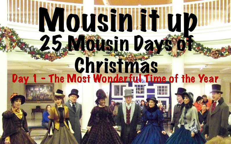 25 Mousin days of Christmas - Day 01 The most Wonderful Time of the Year