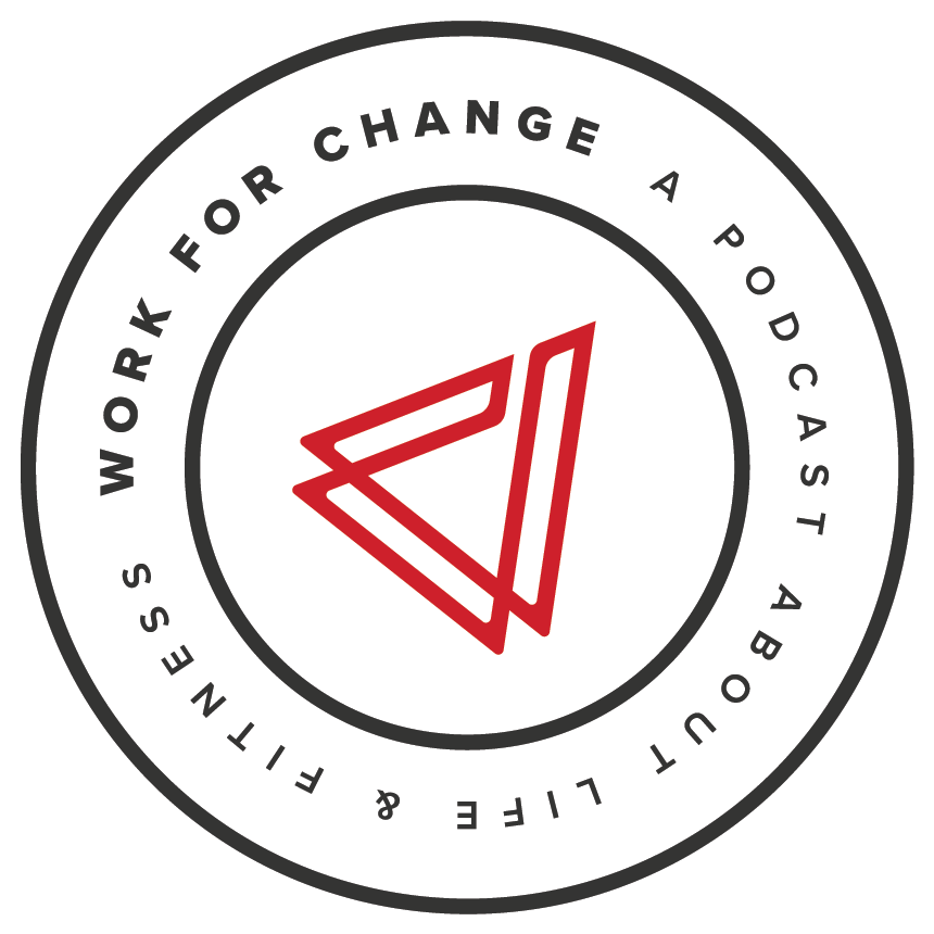 Work for Change Podcast show art
