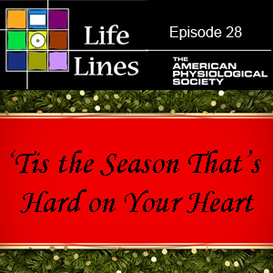 Episode 28: 'Tis the Season That's Hard on Your Heart