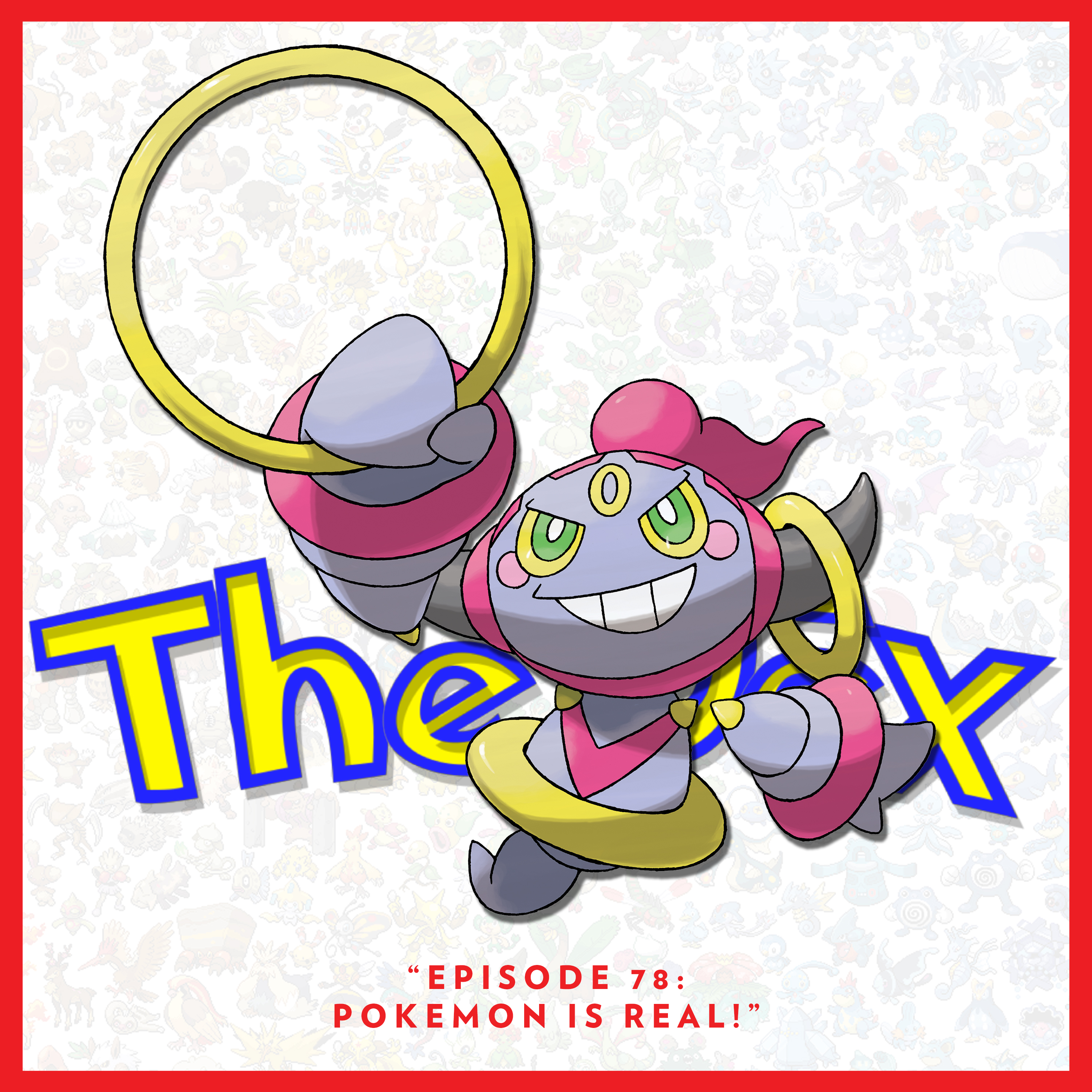 The Dex! Podcast #78: Pokemon Is Real!
