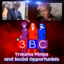Artwork for Trauma Pimps and Social Opportunists
