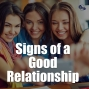Artwork for Signs of a Good Relationship
