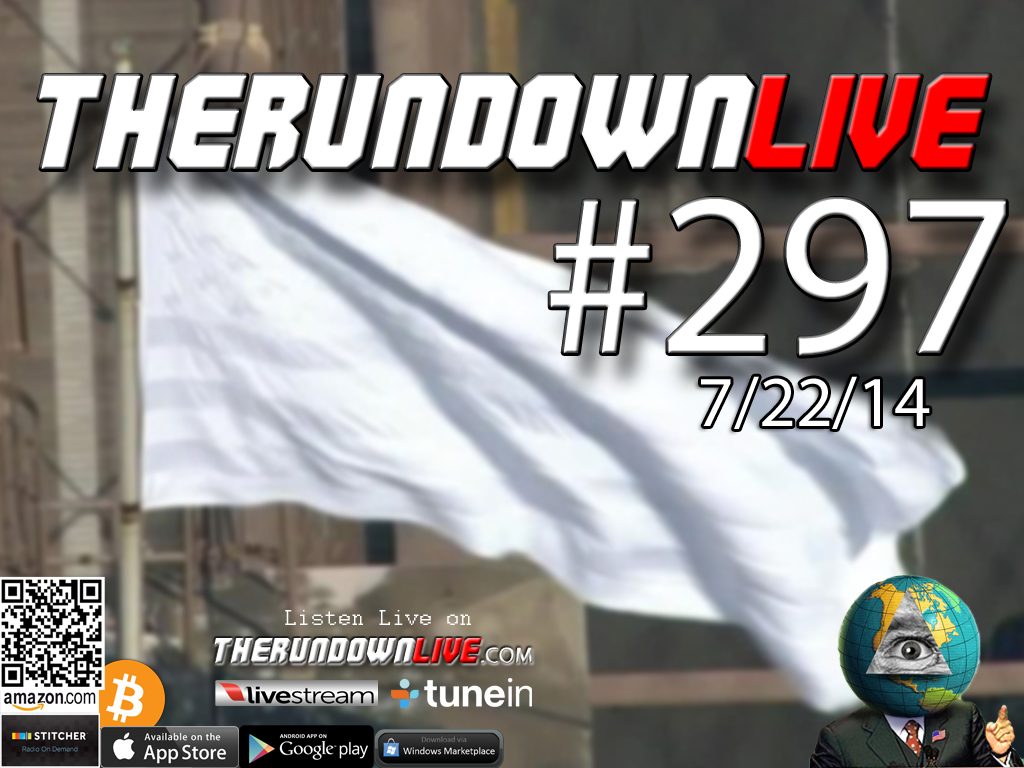 The Rundown Live #297 Open Lines (Transhumanism, White Flag, Boy Scout Border Patrol)