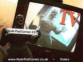Hyde Pod Corner #37 - TV